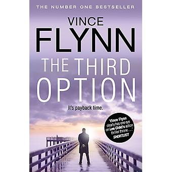 The Third Option (The Mitch Rapp Series) (Paperback) by Flynn Vince