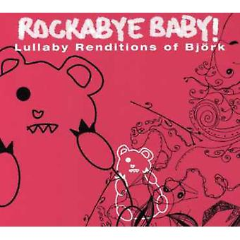 Rockabye Baby! - Lullaby Renditions of Bjork [CD] USA import