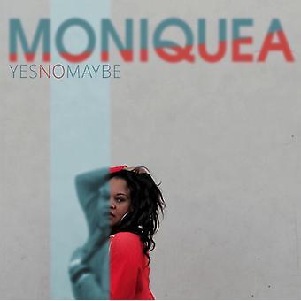 Moniquea - ja nej måske [CD] USA importerer