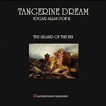 Tangerine Dream - Edgar Allan Poes der Insel von Fay [Vinyl] USA importieren