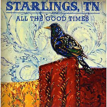 Tn Starlings - All the Good Times [CD] USA import