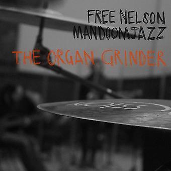 Gratis Nelson Mandoomjazz - orgel Grinder [CD] USA importerer
