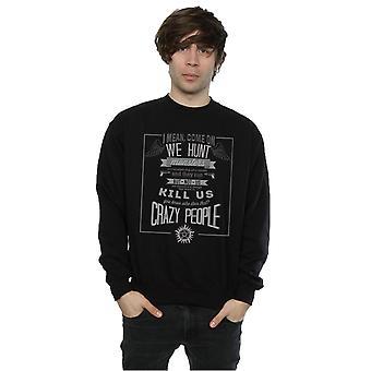 Supernatural Men's Crazy People Sweatshirt