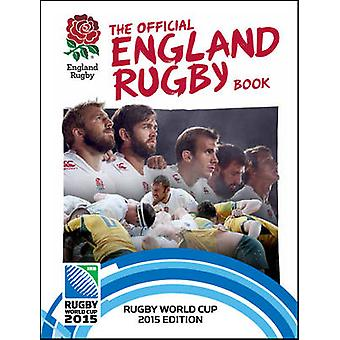 Official England Rugby Book by Julian Bennetts &  Rugby Football Union
