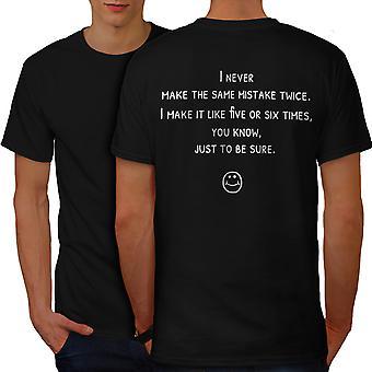 Same Mistake Twice Men BlackT-shirt Back | Wellcoda