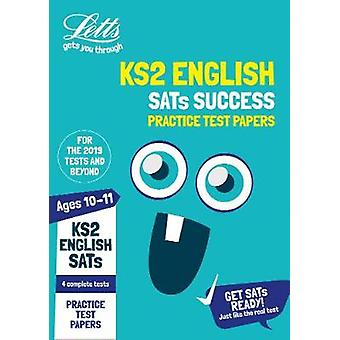 Letts KS2 SATs Success - KS2 English SATs Practice Test Papers - 2019