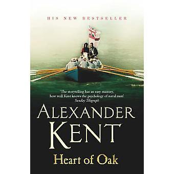 Heart of Oak by Alexander Kent - 9780099484264 Book