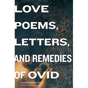 Love Poems - Letters - and Remedies of Ovid by Ovid - David Slavitt -