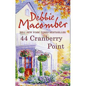 44 cranberry punt door Debbie Macomber - 9780778303398 boek