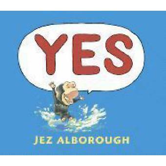Oui par Jez Alborough - Jez Alborough - livre 9781406304565