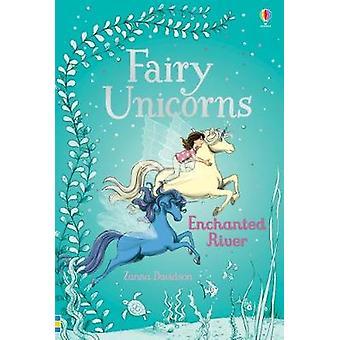 Fairy Unicorns 4 - Enchanted River by Zanna Davidson - Nuno Alexandre