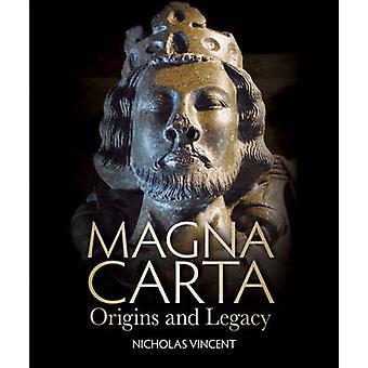Magna Carta - Origins and Legacy by Nicholas Vincent - 9781851243631 B