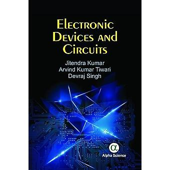 Electronic Devices and Circuits by Jitendra Kumar - Arvind Kumar Tiwa