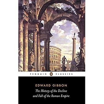 The History of the Decline and Fall of the Roman Empire (Penguin Classics) [Abridged]