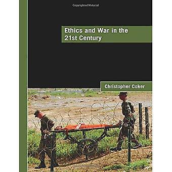 Etik og krig i det 21. århundrede (LSE internationale undersøgelser) (LSE internationale undersøgelser serie)