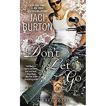 Don't Let Go (Hope Novels)
