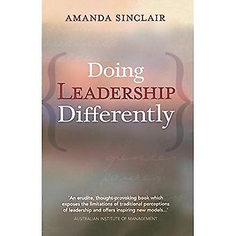 Doing Leadership Differently: Gender, Power, and Sexuality in a Changing Business Culture