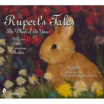 Rupert's Tales: The Wheel of the Year Beltane, Litha, Lammas, and Mabon