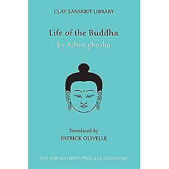 La vida de Buda (biblioteca de Sanskrit de la arcilla)