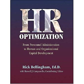 HR Optimization: From Personnel Administration to Human and Organizational Captial Development