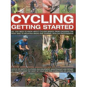 Cycling Getting Started: All You Need to Know About Cycling Basics, from Choosing the Right Bike to Mountain Biking...
