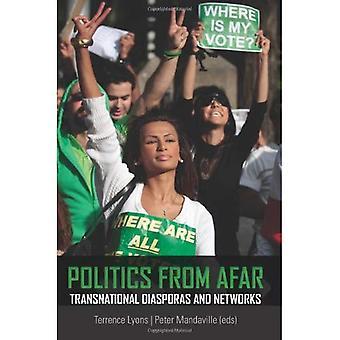 Politique de loin: Diasporas transnationales et réseaux