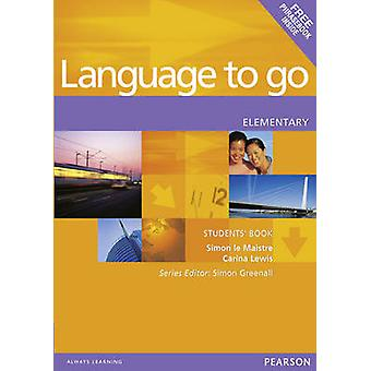 Language to Go Elementary Students Book by Simon Le Maistre - Carina
