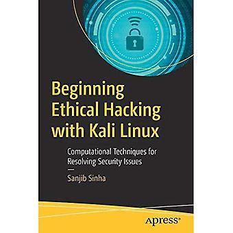Ethical Hacking mit Kali Linux ab: Computergestützte Techniken zur Lösung von Sicherheitsproblemen