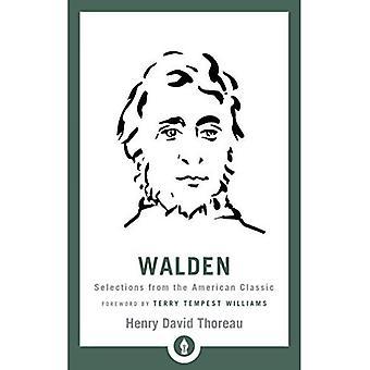 Walden: Sélections du classique américain (bibliothèque de Shambhala Pocket)