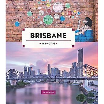 Brisbane in Photos (In Photos)