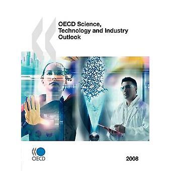 OECD vitenskap teknologi og industri Outlook 2008 av OECD publisering