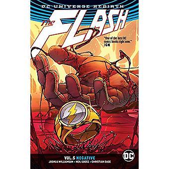 The Flash Vol. 5 (Rebirth) - Flash Vol. 5 Negative by Joshua Williamso
