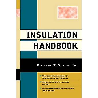 Guide de l'isolation par Bynum & T. Richard