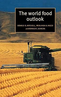 The World Food Outlook by Mitchell & Donald O.