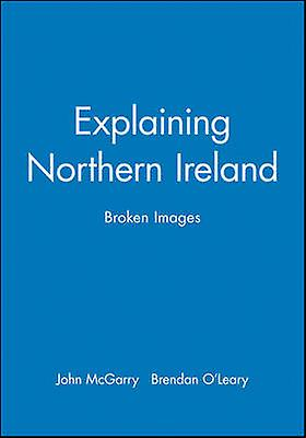 Explaining Northern Ireland by McGarry
