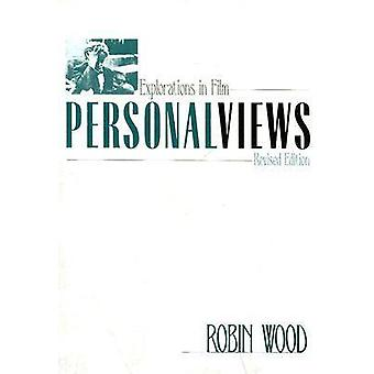 Personal Views Explorations in Film Revised by Wood & Robin