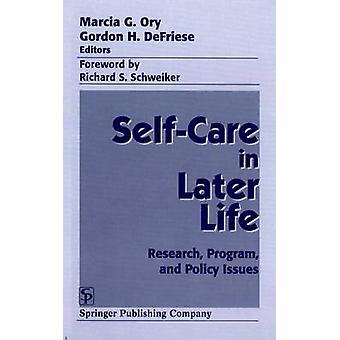 Egenvård i senare livet forskningsprogram och policyfrågor av Ory & Marcia G.