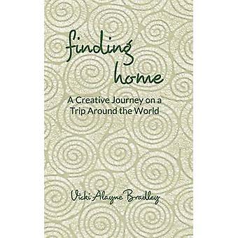 Finding Home by Bradley & Vicki Alayne