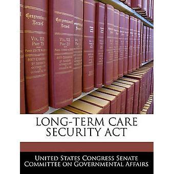 Longo prazo CARE ACT de segurança pelo Comitê do Senado dos Estados Unidos Congresso