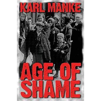 Alter der Schande von Manke & Karl