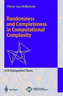 Randomness and Completeness in Computational Complexity by Melkebeek & Dieter van