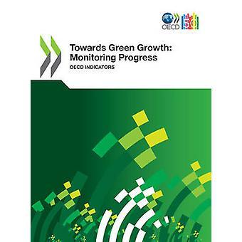 OECD grön tillväxt studier mot grön tillväxt framsteg OECD övervakningsindikatorer av OECD Publishing