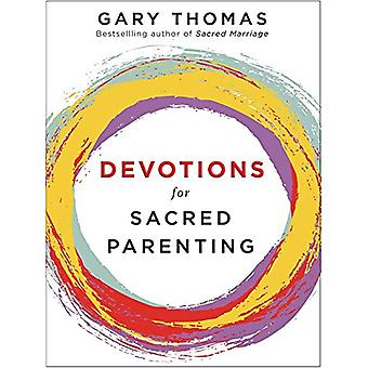Devotions for Sacred Parenting by Gary L. Thomas - 9780310090694 Book