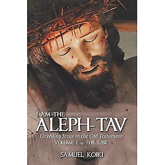 Eu sou o Aleph-Tav: revelando Jesus no velho testamento