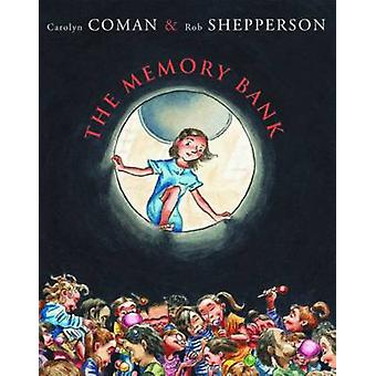 The Memory Bank by Carolyn Coman - Rob Shepperson - 9780545210669 Book