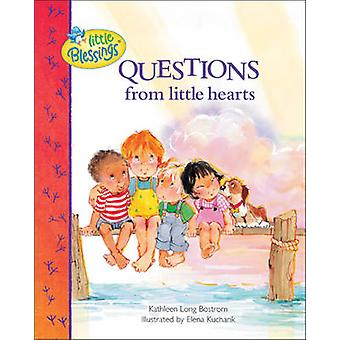 Questions from Little Hearts by Kathleen Long Bostrom - Elena Kuchari