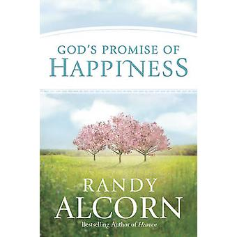 God's Promise of Happiness by Randy Alcorn - 9781496411457 Book