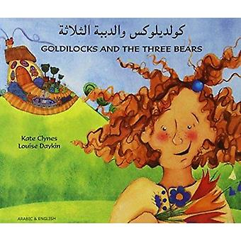 Goldilocks and the Three Bears in Arabic and English by Kate Clynes -