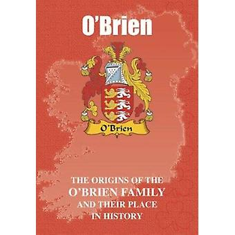 O'Brien - The Origins of the O'Brien Family and Their Place in History