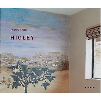 Higley by Andrew Phelps - 9783939583332 Book